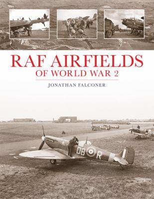 RAF Airfields of World War 2 9781857803495
