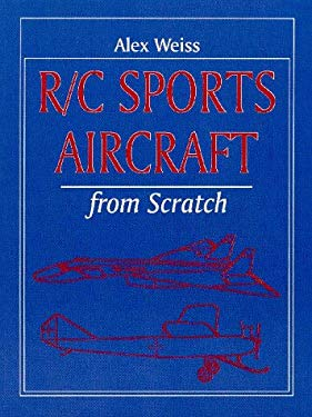 Radio Control Sports Aircraft from Scratch 9781854861405
