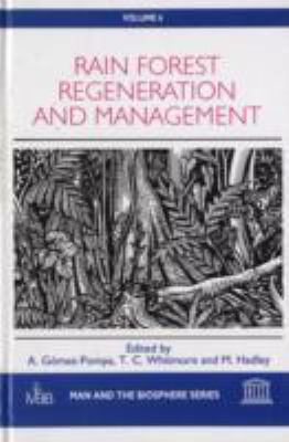 Rain Forest Regeneration and Management 9781850702610