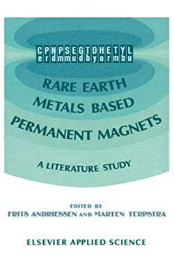 Rare Earth Metals Based Permanent Magnets: A Literature Study 9781851663217
