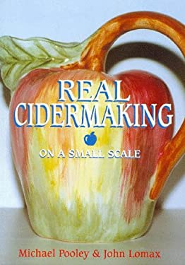 Real Cider Making on a Small Scale 9781854861955