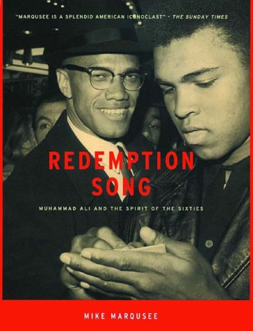 Redemption Song: Muhammad Ali and the Spirit of the Sixties 9781859842935