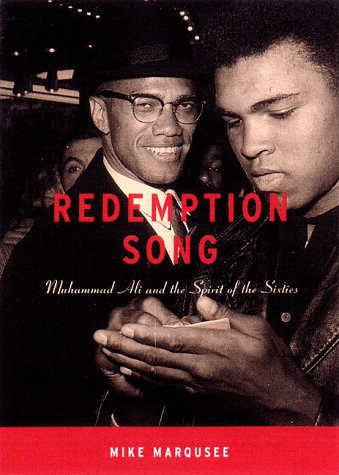 Redemption Song: Muhammad Ali and the Spirit of the Sixties 9781859847176