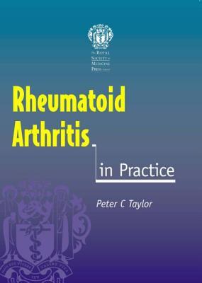 Rheumatoid Arthritis in Practice 9781853156700