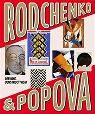 Rodchenko & Popova: Defining Constructivism 9781854377968