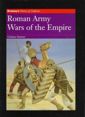 Roman Army: Wars of the Empire 9781857532128