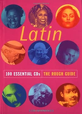 Rough Guide to Latin: 100 Essential CDs 9781858287331