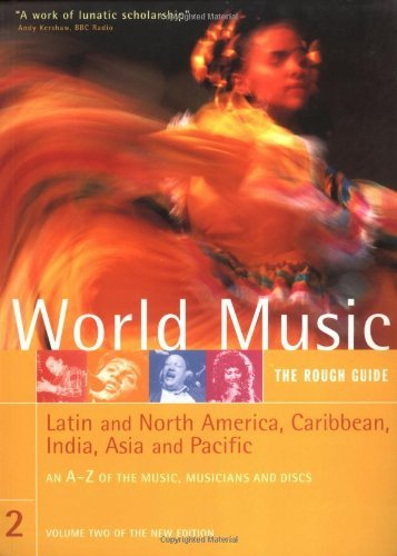 Rough Guide to World Music Volume Two: Latin and North America, Thecaribbean, Asia & the Pacific 9781858286365