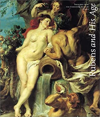 Rubens and His Age: Treasures from the Hermitage Museum, Russia 9781858941271