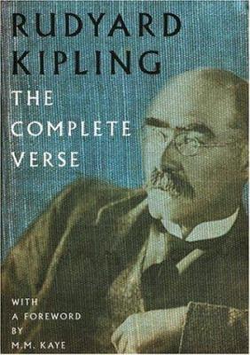 Rudyard Kipling: The Complete Verse 9781856266697