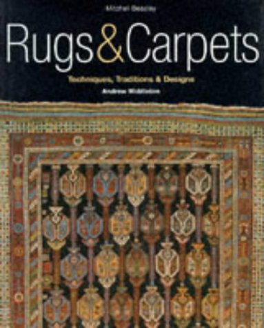 Rugs & Carpets: Techniques, Traditions & Designs 9781857326345