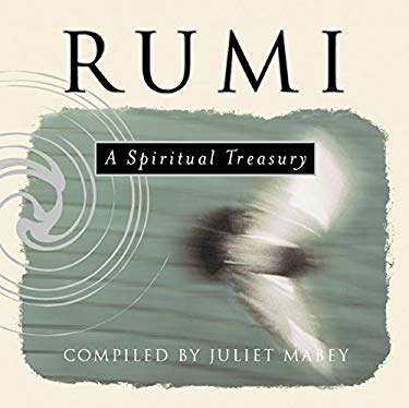 Rumi: A Spiritual Treasury 9781851685691