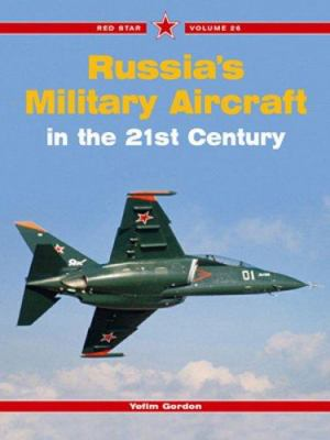 Russia's Military Aircraft in the 21st Century 9781857802245