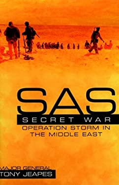 SAS Secret War: Operation Storm in the Middle East 9781853675676
