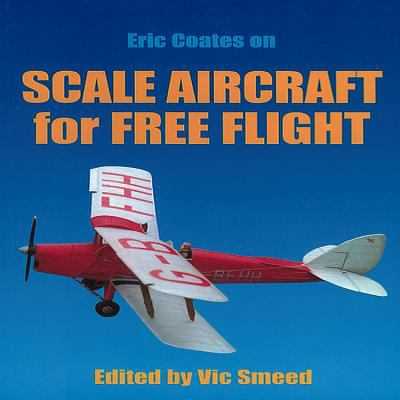 Scale Aircraft for Free Flight 9781854861672