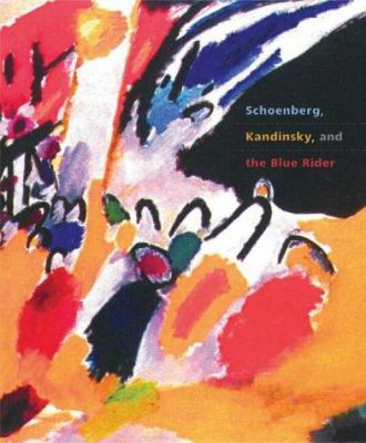 Schoenberg, Kandinsky and the Blue Rider 9781857593129
