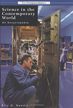 Science in the Contemporary World: An Encyclopedia 9781851095247