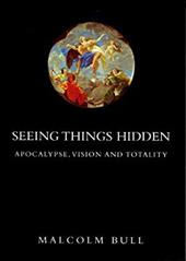 Seeing Things Hidden: Apocalypse, Vision and Totality 7596474