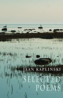 Jaan Kaplinski: Selected Poems 9781852248895