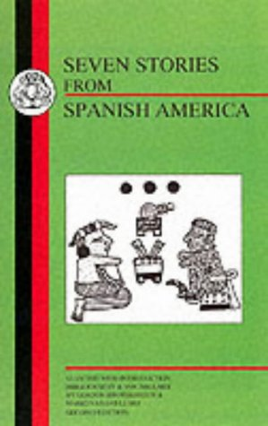 Seven Stories from Spanish America 9781853994647
