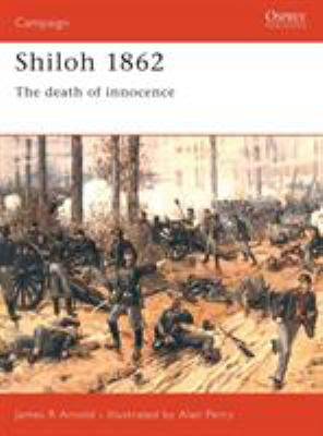 Shiloh 1862: The Death of Innocence 9781855326064