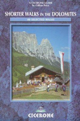 Shorter Walks in the Dolomites 9781852843519