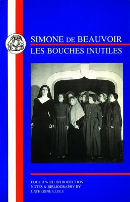 Simone de Beauvoir: Les Bouches Inutiles 9781853996160