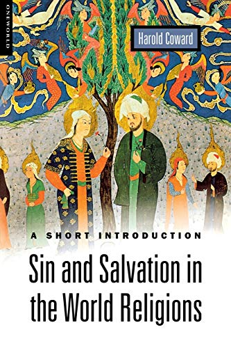 Sin and Salvation in the World Religions: A Short Introduction 9781851683192