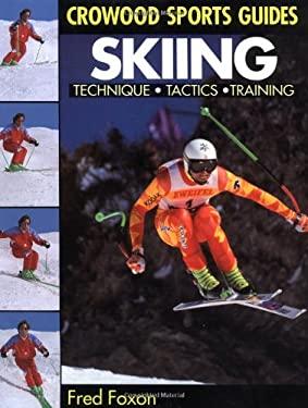 Skiing: Technique, Tactics, Training 9781852235710