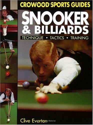 Snooker and Billiards: Techniques, Tactics, Training 9781852234805