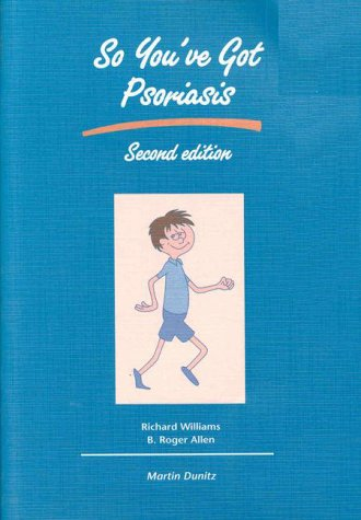 So You've Got Psoriasis 9781853178214