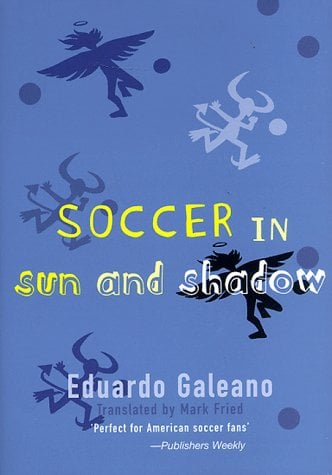 Soccer in Sun and Shadow 9781859848487