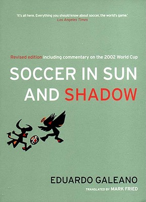 Soccer in Sun and Shadow 9781859844236