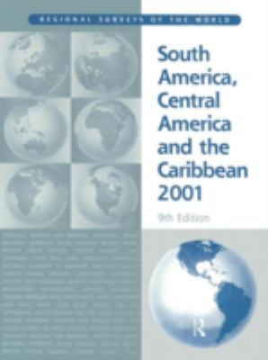 South America, Central America, and the Caribbean 2001 9781857430875