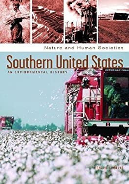 Southern United States: An Environmental History 9781851097807
