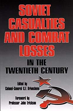 Soviet Casualties and Combat Losses in the Twentieth Century 9781853672804
