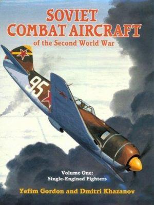 Soviet Combat Aircraft of the Second World War