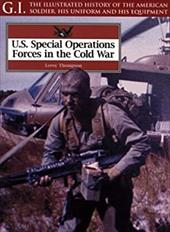 U.S. Special Operations Forces in the Cold War 7557663