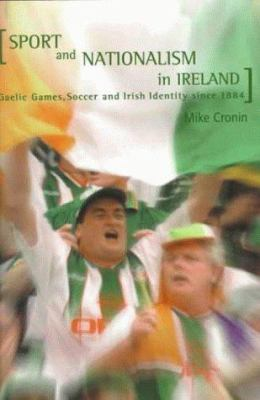disparities and nationalism in irish sport The construction of identity for irish nationalists living in northern ireland (northern   criteria that irish sporting nationalists seemingly desire that said, academic   other 'mainstream' sports, to highlight differences within ethnic groupings as.