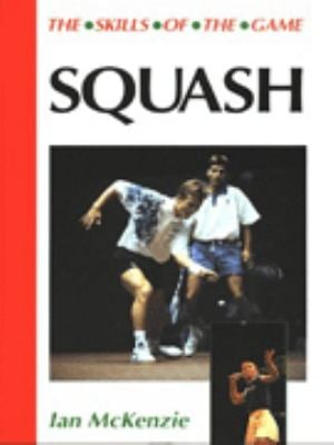Squash: Skills of the Game 9781852239688