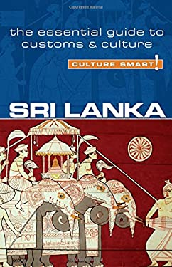 Sri Lanka - Culture Smart!: The Essential Guide to Customs & Culture 9781857334760