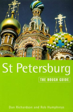 St. Petersburg: The Rough Guide, Third Edition