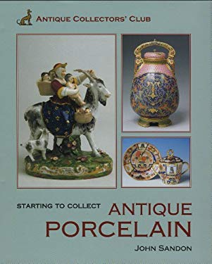 Starting to Collect Porcelain 9781851494514