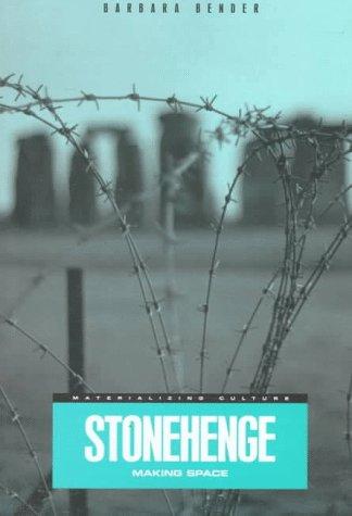 Stonehenge: Making Space 9781859739082