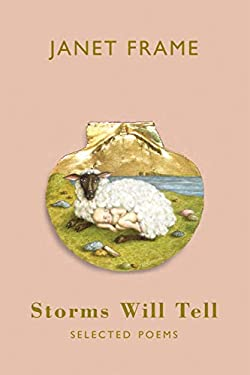 Storms Will Tell: Selected Poems 9781852247898