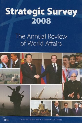 Strategic Survey: The Annual Review of World Affairs 9781857434682