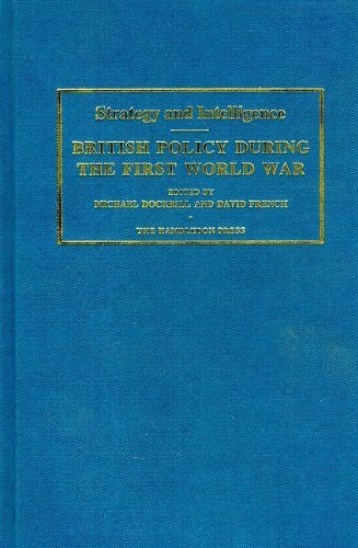 Strategy & Intellegence: British Policy During the First World War