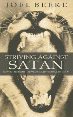 Striving Against Satan