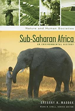 Sub-Saharan Africa: An Environmental History 9781851095551