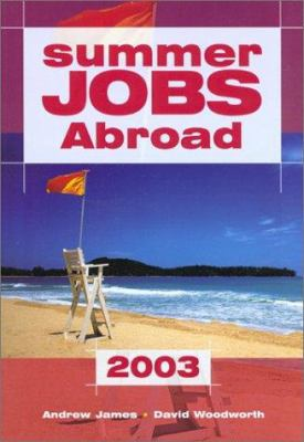 Summer Jobs Abroad 2003, 34th 9781854582720